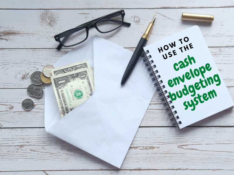how to use the cash envelope budgeting system