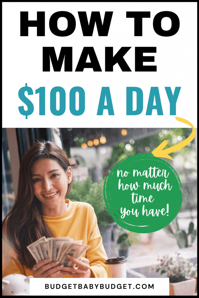 how to make $100 a day fast